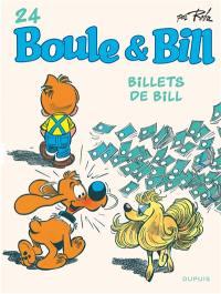 Boule & Bill. Volume 24, Billets de Bill