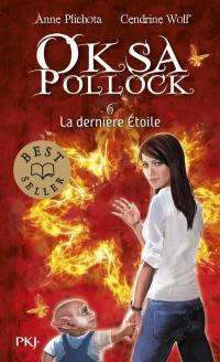 Oksa Pollock. Volume 6, La dernière étoile