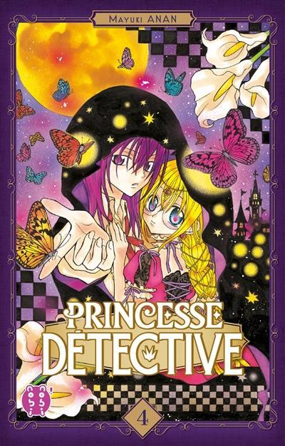 Princesse Détective. Volume 4,