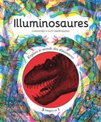 Illuminosaures : explore le monde des dinosaures