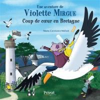 Une aventure de Violette Mirgue, Coup de coeur en Bretagne