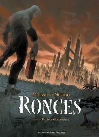 Ronces. Volume 1, Racines électriques