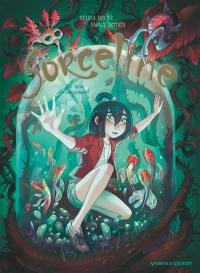 Sorceline. Vol. 4. Rêve et cauchemort !