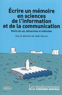 Ecrire un mémoire en sciences de l'information et de la communication