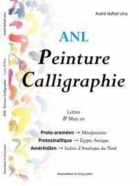 Peinture calligraphie, Lettres & mots en
