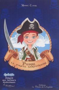 Pierre le pirate sanguinaire
