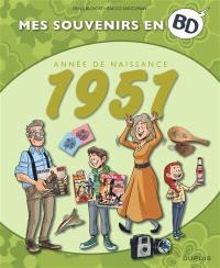 Mes souvenirs en BD. Vol. 12. Année de naissance : 1951