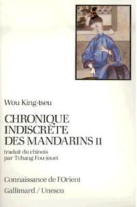Chronique indiscrète des mandarins. Volume 2,