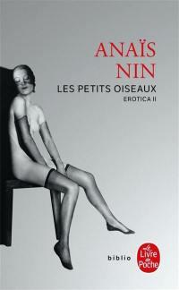 Erotica. Volume 2, Les petits oiseaux