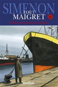 Tout Maigret. Volume 6,