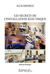 Les secrets de l'installation électrique