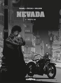 Nevada. Volume 2, Route 99