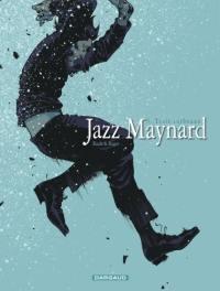 Jazz Maynard. Volume 6, Trois corbeaux