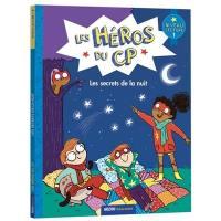 Les héros du CP. Les secrets de la nuit : niveau lecture 1