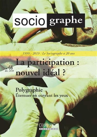Sociographe (Le). n° 68, La participation