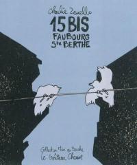 15 bis faubourg Sainte-Berthe
