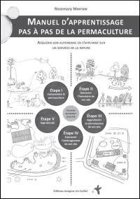 Manuel d'apprentissage pas à pas de la permaculture