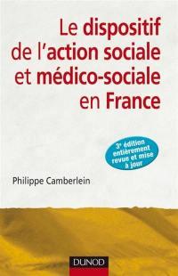 Le dispositif de l'action sociale et médico-sociale en France