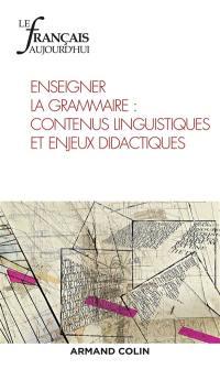 Français aujourd'hui (Le). n° 192, Enseigner la grammaire