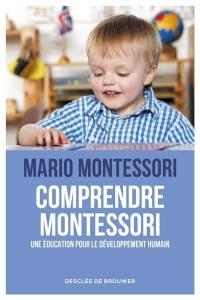 Comprendre Montessori