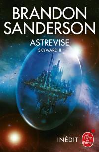 Skyward. Volume 2, Astrevise