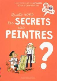 Quels sont les secrets des peintres ?