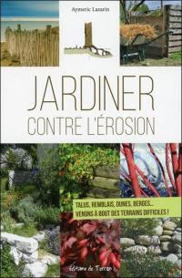 Jardiner contre l'érosion