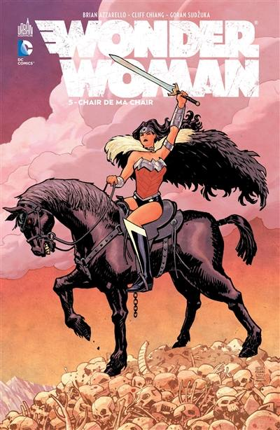 Wonder Woman. Volume 5, Chair de ma chair