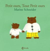 Petit ours, Tout Petit ours
