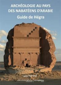 Archéologie au pays des Nabatéens d'Arabie