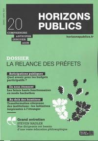 Horizons publics : comprendre, anticiper, innover, agir. n° 20, La relance des préfets