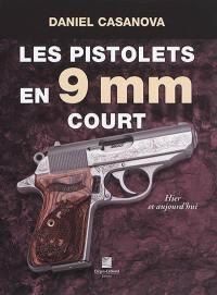 Les pistolets en 9 mm court