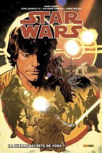 Star Wars. Volume 2, La guerre secrète de Yoda