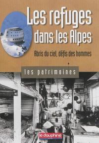 Les refuges dans les Alpes