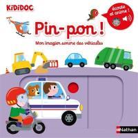 Pin-pon ! : mon imagier sonore des véhicules