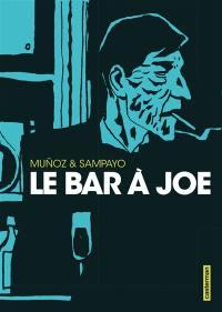 Le bar à Joe : intégrale