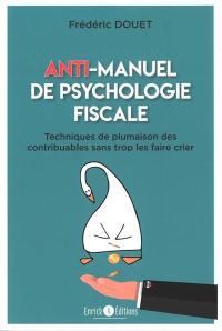Anti-manuel de psychologie fiscale