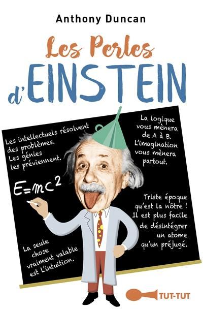 Les perles d'Einstein