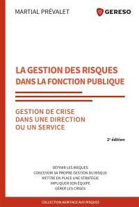 La gestion des risques dans la fonction publique