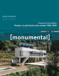 Monumental. n° 2 (2018), Le patrimoine des années 1925-1935