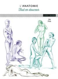 L'anatomie tout en douceur