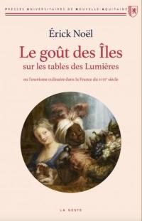 Le goût des îles sur les tables des Lumières ou L'exotisme culinaire dans la France du XVIIIe siècle