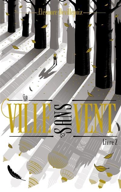 La ville sans vent. Volume 2, La fille de la forêt