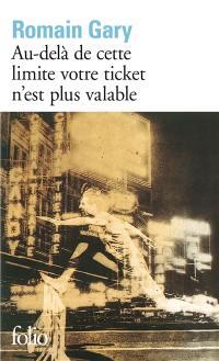 Au-delà de cette limite votre ticket n'est plus valable