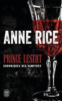 Les chroniques des vampires, Prince Lestat