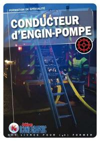 Conducteur d'engin-pompe