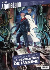 Anime land : le magazine français de l'animation. n° 234, Jujutsu Kaisen et la révolution de l'anime