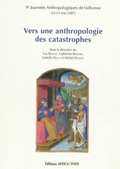 Vers une anthropologie des catastrophes