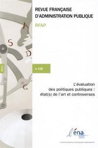 Revue française d'administration publique. n° 148, L'évaluation des politiques publiques