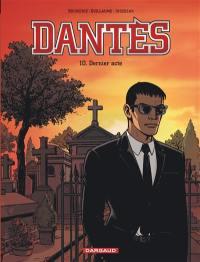 Dantès. Volume 10, Dernier acte